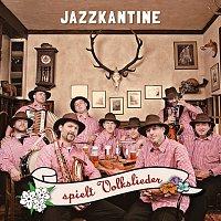 Jazzkantine – Jazzkantine spielt Volkslieder