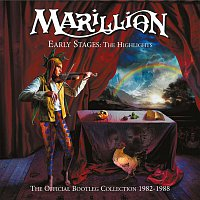 Marillion – Early Stages: The Highlights (The Official Bootleg Collection 1982-1988)