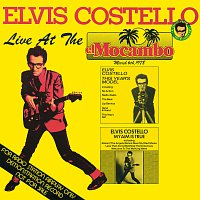 Elvis Costello & The Attractions – Live At The El Mocambo