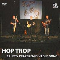 Hop Trop – 35 let v pražském divadle Gong