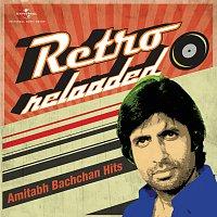 Přední strana obalu CD Retro Reloaded - Amitabh Bachchan Hits
