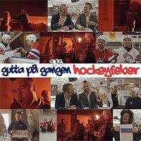Gutta pa Gangen GPG – Hockeyfeber