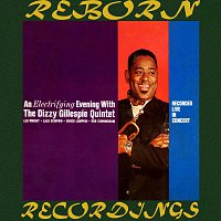 Dizzy Gillespie – An Electrifying Evening With The Dizzy Gillespie Quintet (Expanded, HD Remastered)
