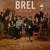 Různí interpreti – Brel - Ces gens-la