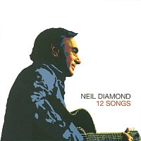 Neil Diamond – 12 Songs