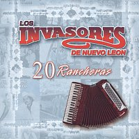 Los Invasores De Nuevo León – 20 Rancheras