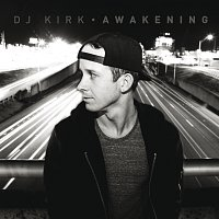 DJ Kirk – Awakening