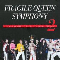 Fragile – Fragile Queen Symphony 2 Live