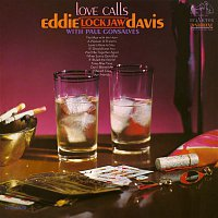 "Eddie ""Lockjaw"" Davis, Paul Gonsalves – Love Calls"