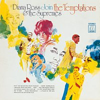 Diana Ross & The Supremes, The Temptations – Diana Ross & The Supremes Join The Temptations