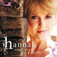 Hannah – Magst mi eh / Jo (i gspur di)