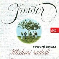 Junior – Hledání radosti + první singly
