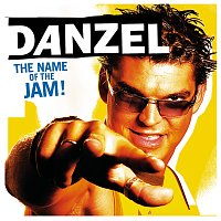 Danzel – The Name Of The Jam !