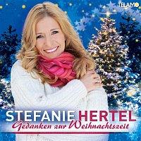 Stefanie Hertel – Gedanken zur Weihnachtszeit