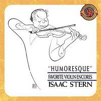 Frank Brieff, Isaac Stern, Alexander Borodin, Columbia Symphony Orchestra – Humoresque - Favorite Violin Encores [Expanded Edition]
