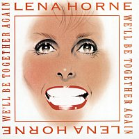 Lena Horne – We'll Be Together Again