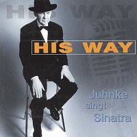 Harald Juhnke – Juhnke singt Sinatra