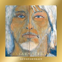 Hugues Aufray – Autoportrait [Edition Collector]