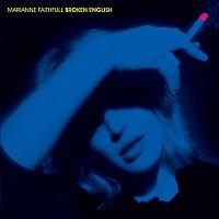 Marianne Faithfull – Broken English