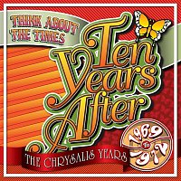 Ten Years After – Think About The Times: The Chrysalis Years (1969-1972)
