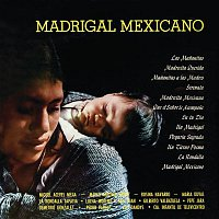 Various  Artists – Madrigal Mexicano