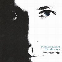 Michael Bolton – Greatest Hits 1985-1995