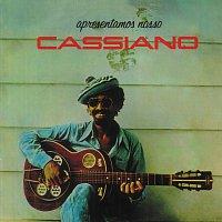 Cassiano – Apresentamos Nosso Cassiano