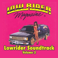Různí interpreti – Lowrider Magazine Soundtrack Vol. 2