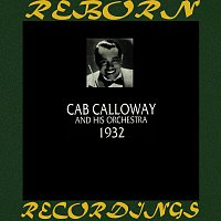 Cab Calloway, His Orchestra – 1932 (HD Remastered)