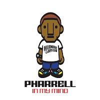 Pharrell – In My Mind