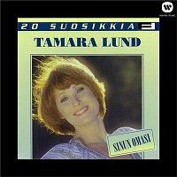 Tamara Lund – 20 Suosikkia / Sinun omasi