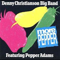Denny Christianson Big Band, Pepper Adams – More Pepper (feat. Pepper Adams)