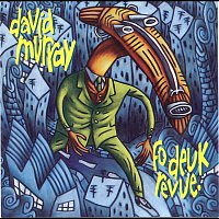David Murray – Fo deuk Revue