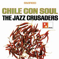 The Jazz Crusaders – Chile Con Soul