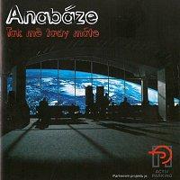 Anabáze – Tak mě tady máte