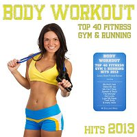 Agenda – Body Workout - Top 40 Fitness Gym & Running Hits 2013 (Cardio Shape Fitness Edition)