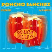 Poncho Sanchez – Conga Caliente