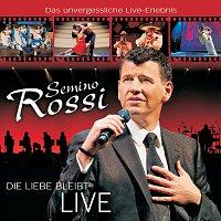Semino Rossi – Die Liebe bleibt (Live)
