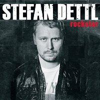 Stefan Dettl – Rockstar