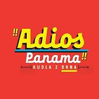 Kudla z Brna – Adios Panama