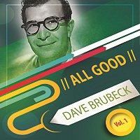 Dave Brubeck – All Good Vol. 1