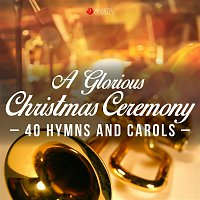 Atlanta Symphony Orchestra, Atlanta Symphony Orchestra Chorus, Robert Shaw – A Glorious Christmas Ceremony (40 Hymns and Carols)