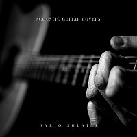 Dario Solaire – Acoustic Guitar Covers