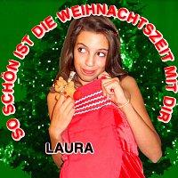 Laura – So schon ist die Weihnachtszeit mit Dir!