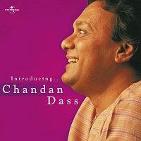 Chandan Dass – Introducing ... Chandan Dass