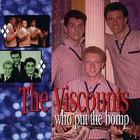 The Viscounts – Who Put the Bomp: The Pye Anthology