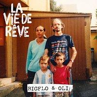 Bigflo & Oli – La vie de reve