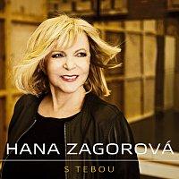 Hana Zagorová – S tebou (první singl z alba Vyznání)