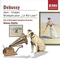 City Of Birmingham Symphony Orchestra, Sir Simon Rattle – Debussy: Orchestral Works