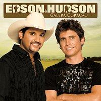 Edson & Hudson – Galera Coracao